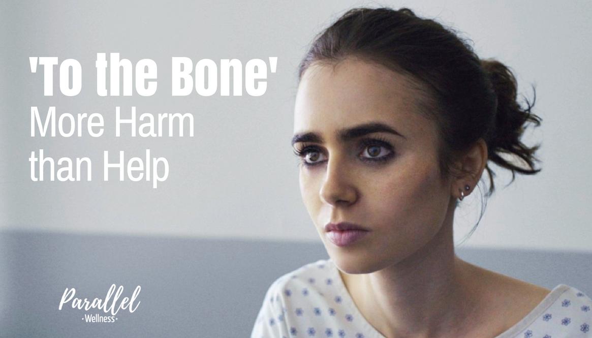 'To The Bone': More Harm than Help